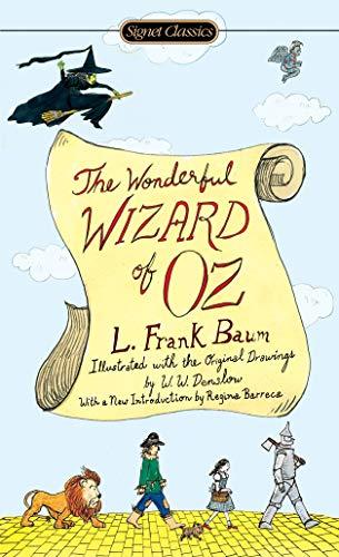 The Wonderful Wizard of Oz (Signet Classics)
