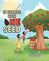 It Starts with One Seed