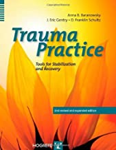 By Anna B. Baranowsky - Trauma Practice: Tools for Stabilization and Recovery: 2nd (second) Edition