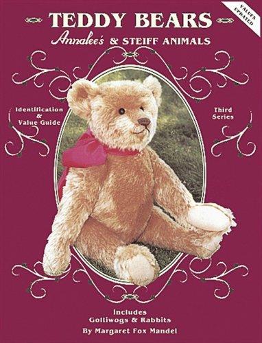 Teddy Bears, Annalee's and Steiff Animals: Third Series