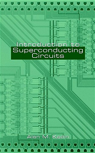 Download Introduction to Superconducting Circuits 0471314323