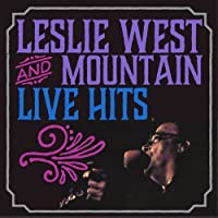 Live Hits by Leslie West and Mountain