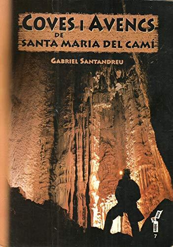 Coves i avencs de Santa Maria del Camí