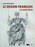 Le dessin français au XVIIIè siècle