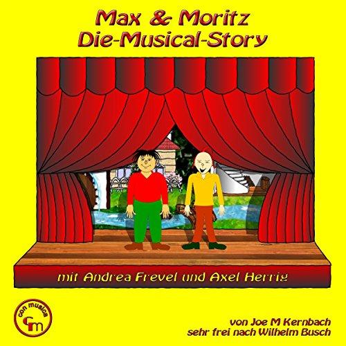 Max und Moritz. Die Musical-Story Titelbild