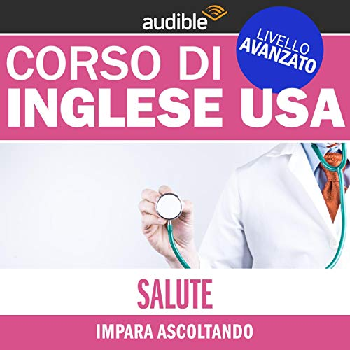 Salute E Benessere Impara Ascoltando Audiolibro Autori Vari Audible It