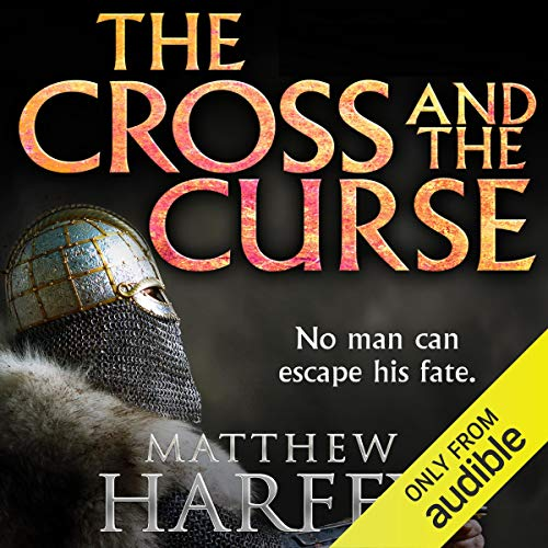 The Cross and the Curse     The Bernicia Chronicles, Book 2              By:                                                                                                                                 Matthew Harffy                               Narrated by:                                                                                                                                 Barnaby Edwards                      Length: 14 hrs and 28 mins     11 ratings     Overall 4.7