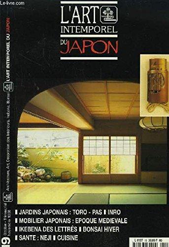 L'Art Intemporel du Japon n°19 : Symboles : Pin, bambou, prune japonaise. Textiles et Costumes : Motifs abstraits. Mobilier japonais : Epoque médiévale. Bonsaï : hiver. Uchikake : Kimono de mariage. Pliage : kimono, obi, haori. Origami : Pegase.