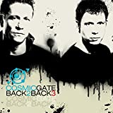 Songtexte von Cosmic Gate - Back 2 Back 3