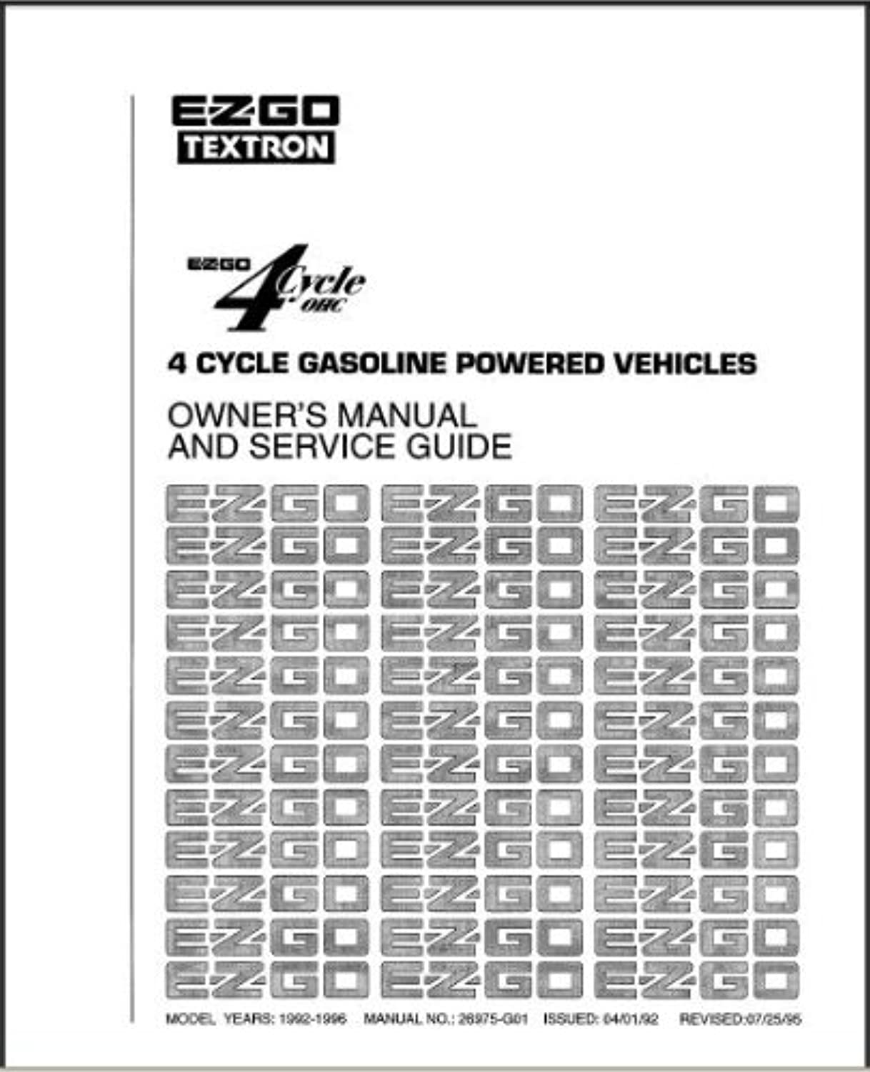 EZGO 26975G01 19921996 Owners Manual and Service Guide for Gas 4 Cycle Vehicle