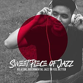 Sweet Piece of Jazz – Relaxing Instrumental Jazz to Feel Better