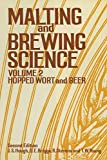 Malting and Brewing Science: Volume II Hopped Wort and Beer