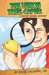 The Lemon Tree Caper: A Mickey Rangel Mystery / La intriga del limonero: Coleccion Mickey Rangel, detective privado (Mickey Rangel Mysteries) (Spanish Edition) (Spanish and English Edition)