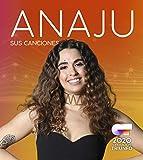 Operación Triunfo 2020: Anaju. Sus Canciones