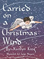 Carried on a Christmas Wind (hardcover)