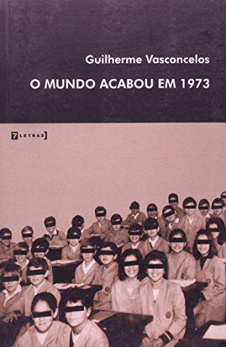 O Mundo Acabou em 1973