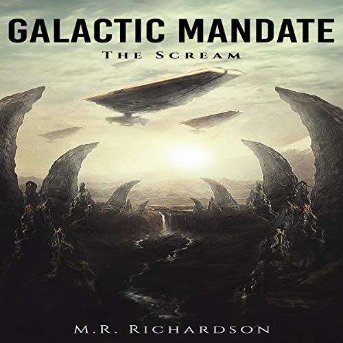 Galactic Mandate: The Scream audiobook cover art