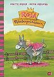 Rosa Räuberprinzessin (Die Rosa Räuberprinzessin-Reihe, Band 1)