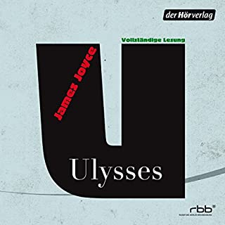 Ulysses                   By:                                                                                                                                 James Joyce                               Narrated by:                                                                                                                                 Burghart Klaußner,                                                                                        Matthias Brandt,                                                                                        Wolfram Koch                      Length: 38 hrs and 10 mins     Not rated yet     Overall 0.0