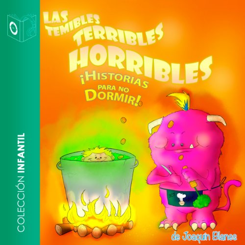 Las Temibles, Terribles, Horribles Historias Para No Dormir [The Frightful, Terrible, Horrible Stories to Keep You Awake] audiobook cover art