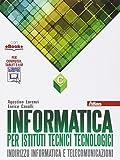 Informatica per istituti tecnici tecnologici. Vol. C. Per gli Ist. tecnici. Con e-book. Con espansione online