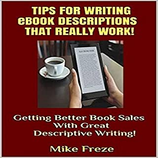 Tips for Writing eBook Descriptions That Really Work! audiobook cover art
