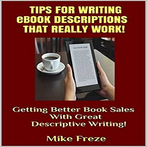 Tips for Writing eBook Descriptions That Really Work! cover art