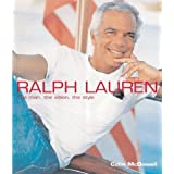 Ralph Lauren: The Man, the Vision, the Style by Colin McDowell(2002-12-01)
