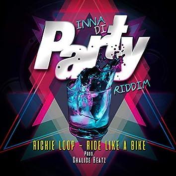 Ride Like A Bike (Inna Di Party Riddim)