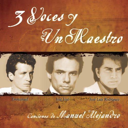 Emmanuel, Jose Jose Y Jose Luis Rodriguez