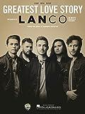 Lanco- Greatest Love Story - Piano/Vocal/Guitar Sheet Music Single