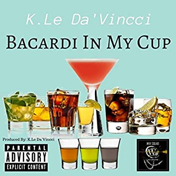 Bacardi in my Cup