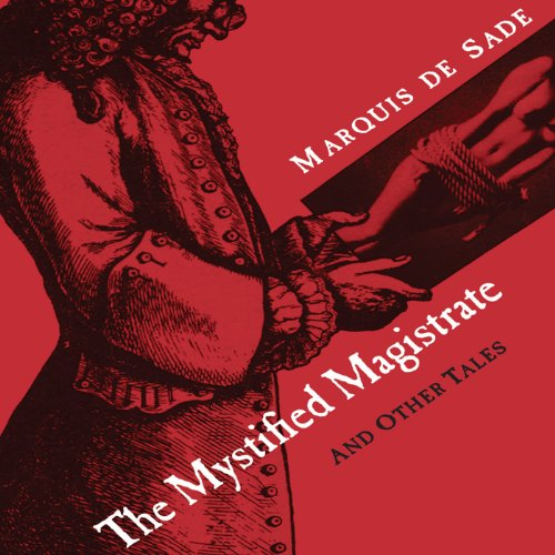 The Mystified Magistrate Audiobook By Marquis de Sade, Richard Seaver - translator cover art