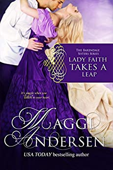 Lady Faith Takes a Leap: The Baxendale Sisters (The Baxendale Sisters Series Book 2) by [Maggi Andersen]