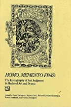 Homo, Memento Finis: The Iconography of Just Judgement in Medieval Art and Drama: 6