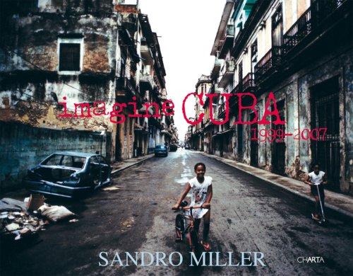Sandro Miller: Imagine Cuba: 1999-2007