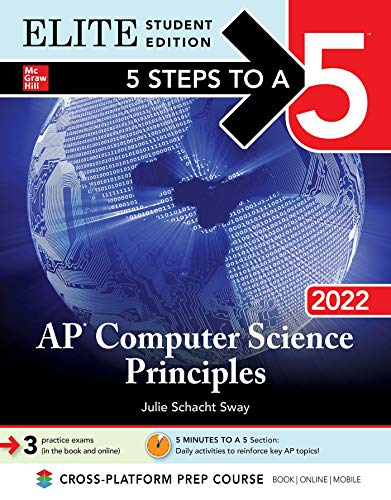 5 Steps to a 5: AP Computer Science Principles 2022 Elite Student Edition