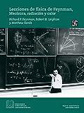 Lecciones de física de Feynman, I. Mecánica, radiación y calor (Ediciones científicas...