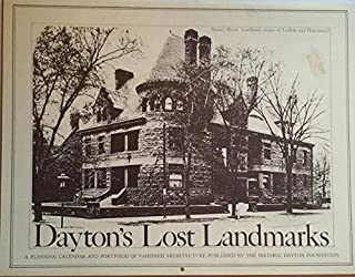 Dayton's Lost Landmarks: A Planning Calendar and Portfolio of Vanished Architecture (1975)