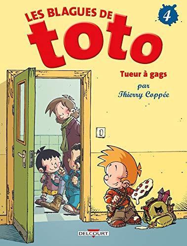 Blagues de Toto T04 Tueur à gags
