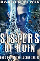 Sisters of Ruin: Premium Hardcover Edition