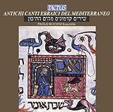 Antichi Canti Ebraici del Mediterraneo