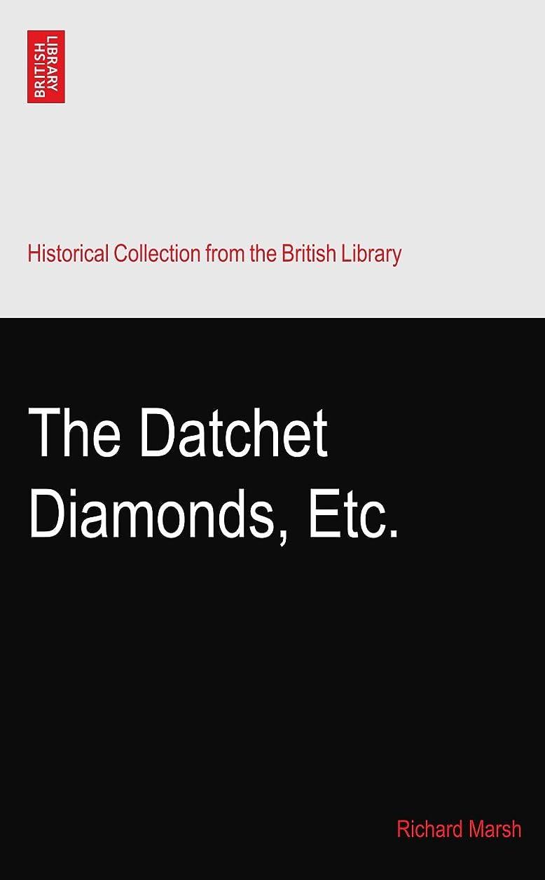 無視する目を覚ます間The Datchet Diamonds, Etc.
