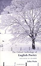 The Oxford Anthology of English Poetry: Volume I: Spenser to Crabbe