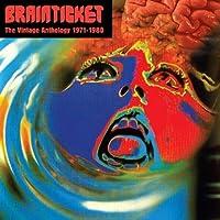 Vintage Anthology 1971-1980 by Brainticket (2011-07-26)