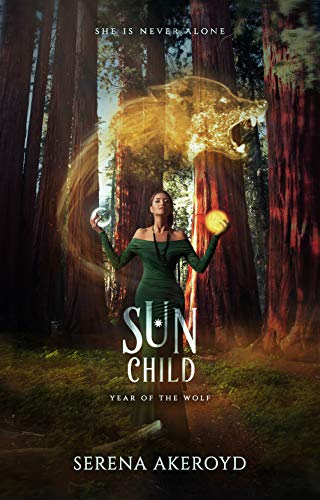 Sun Child : A PNR Shifter RH Romance (The Year of the Wolf Book 3) by [Serena Akeroyd]