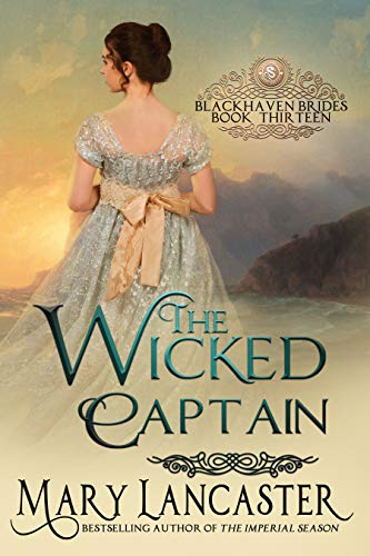 The Wicked Captain (Blackhaven Brides Book 13)