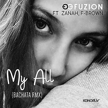 My All (Bachata Rmx)