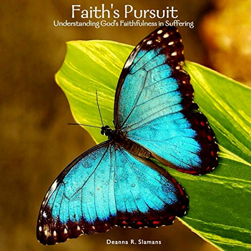 Faith's Pursuit: Understanding God's Faithfulness in Suffering cover art