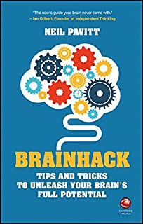 Brainhack: Tips and Tricks to Unleash Your Brain′s Full Potential